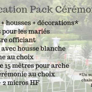 Location Pack Cérémonie